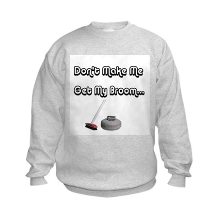 Don't Make Me Kids Sweatshirt