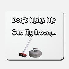 Don't Make Me Mousepad