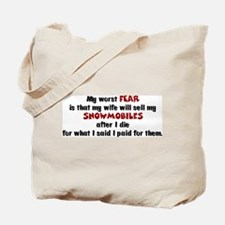 My Worst Fear Tote Bag