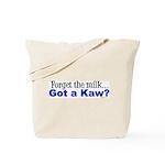 gotkaw.png Tote Bag