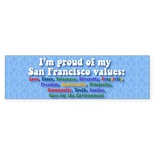San Francisco Values Bumper Car Sticker