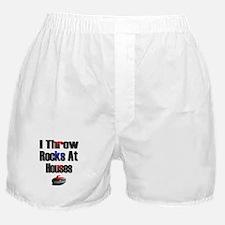 I Throw Rocks at Houses Boxer Shorts