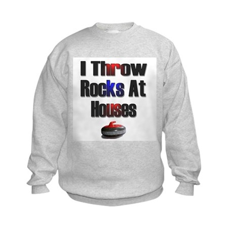 I Throw Rocks at Houses Kids Sweatshirt