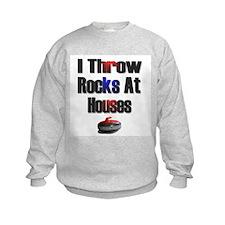 I Throw Rocks at Houses Sweatshirt