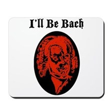 I'll Be Bach (RED) Mousepad