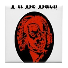 I'll Be Bach (RED) Tile Coaster
