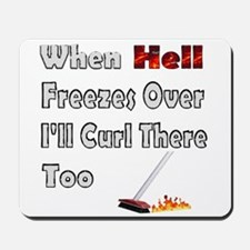 When Hell Freezes... Mousepad