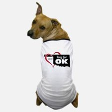 Pray for OK Dog T-Shirt