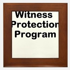 Witness Protection Program Framed Tile