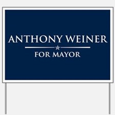 Vote Anthony Weiner Yard Sign