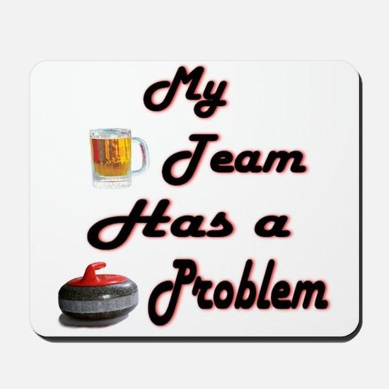 My Drinking Team... Mousepad