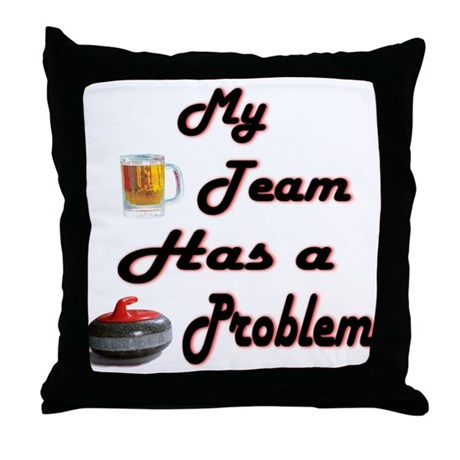 My Drinking Team... Throw Pillow