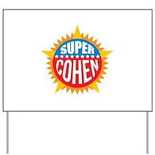 Super Cohen Yard Sign