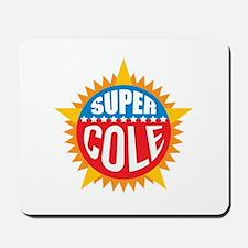 Super Cole Mousepad