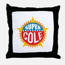 Super Cole Throw Pillow