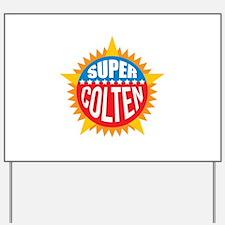 Super Colten Yard Sign