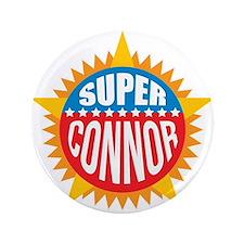 """Super Connor 3.5"""" Button"""