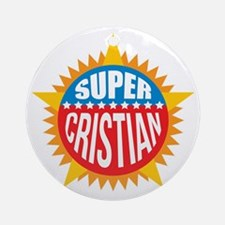 Super Cristian Ornament (Round)