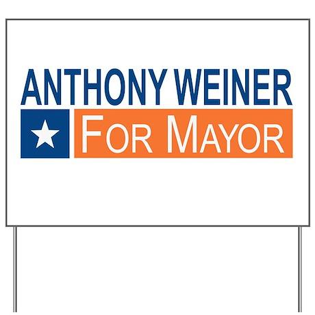 Elect Anthony Weiner OB Yard Sign