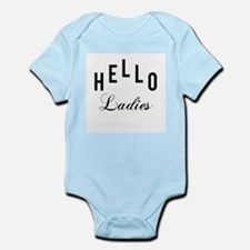 Hello Ladies Infant Bodysuit