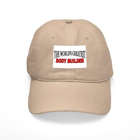 """The World's Greatest Body Builder"" Cap"