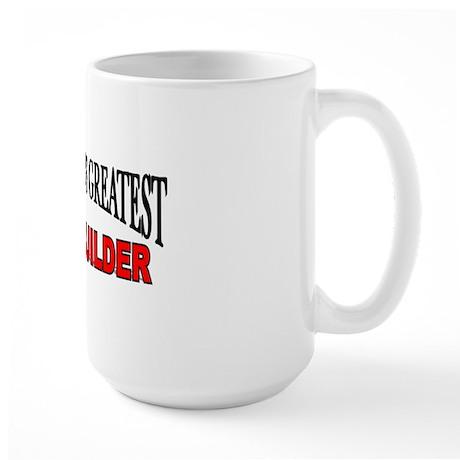 """The World's Greatest Body Builder"" Large Mug"
