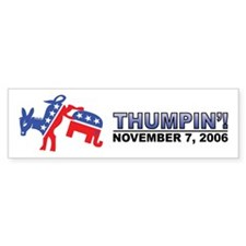 Thumpin' 2006 Election Bumper Bumper Sticker