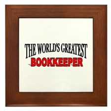 """""""The World's Greatest Bookkeeper"""" Framed Tile"""