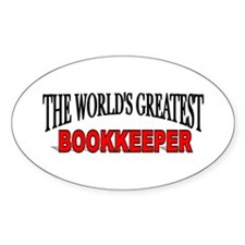 """The World's Greatest Bookkeeper"" Oval Decal"