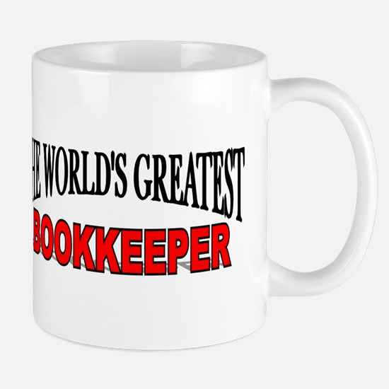 """The World's Greatest Bookkeeper"" Mug"
