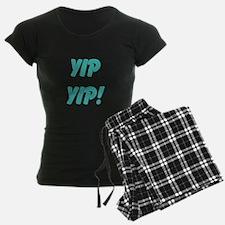 yip yip! Pajamas
