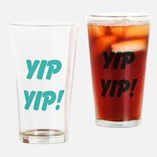 yip yip! Drinking Glass