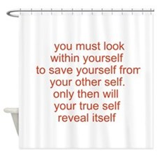 your true self Shower Curtain