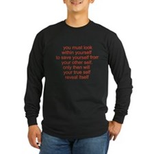 your true self Long Sleeve T-Shirt