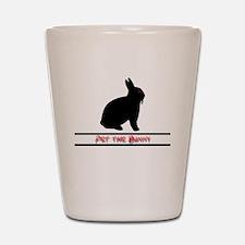 Pet the Bunny Shot Glass