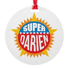 Super Darien Ornament