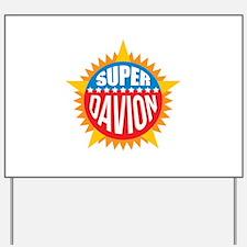 Super Davion Yard Sign