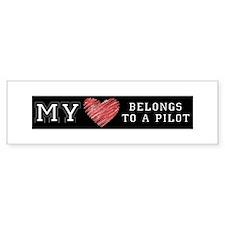 My Heart Belongs to a Pilot Bumper Bumper Sticker