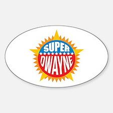 Super Dwayne Decal