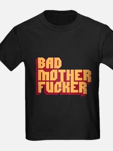 Bad Mother Fucker T-Shirt