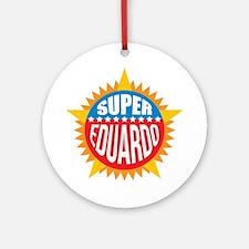 Super Eduardo Ornament (Round)