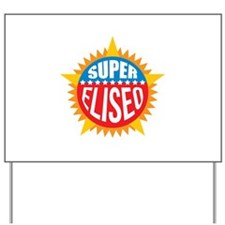 Super Eliseo Yard Sign