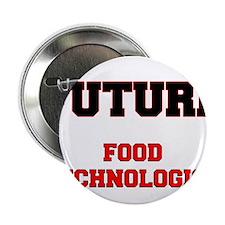 "Future Food Technologist 2.25"" Button"