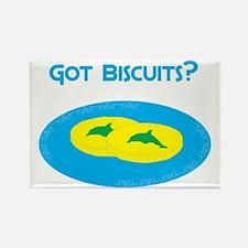 Got Biscuits? Magnet