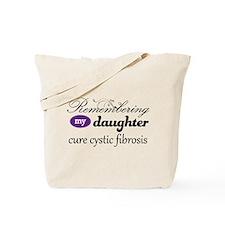 Remember Daughter Cystic Fibrosis Tote Bag