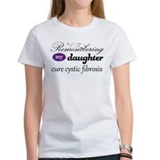 Remember Daughter Cystic Fibrosis Tee