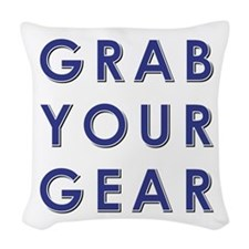 GRAB YOUR GEAR Woven Throw Pillow
