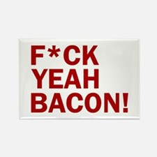 F*CK YEAH, BACON! Rectangle Magnet