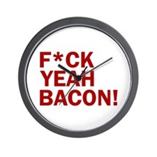 F*CK YEAH, BACON! Wall Clock