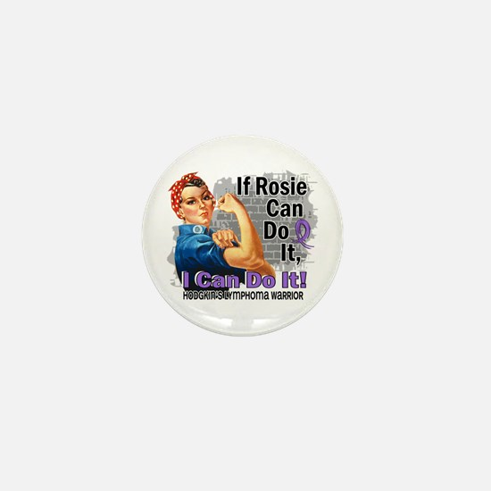 If Rosie Can Do It Hodgkins Lymphoma Mini Button (